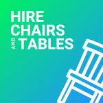 Hire Chairs and Tables